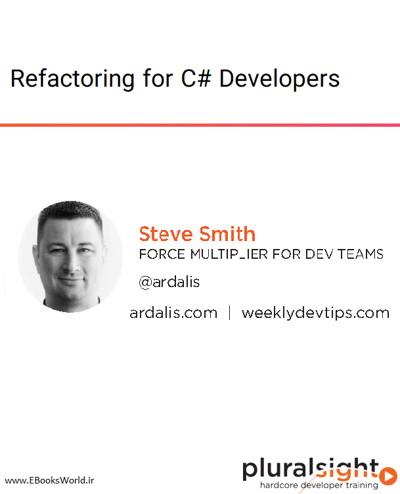 دوره ویدیویی Refactoring for C# Developers
