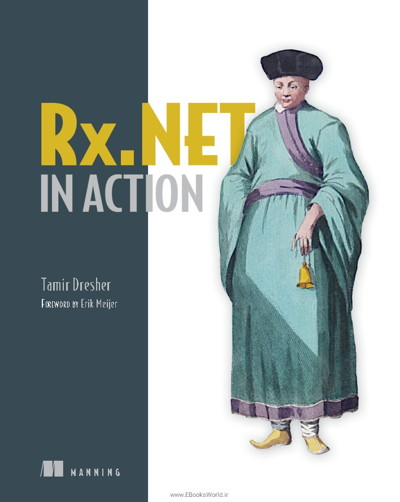 کتاب Rx.NET in Action: With examples in C#