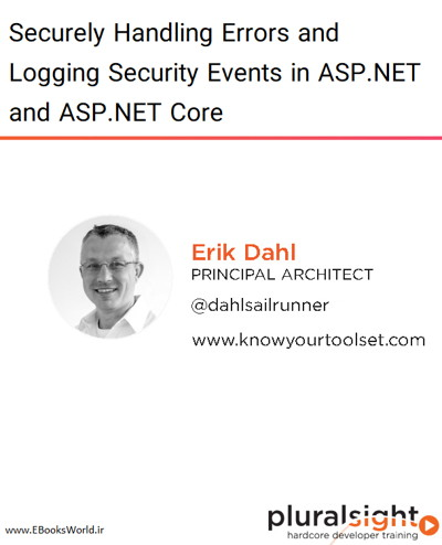 کتاب Securely Handling Errors and Logging Security Events in ASP.NET and ASP.NET Core