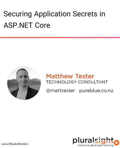 دوره ویدیویی Securing Application Secrets in ASP.NET Core