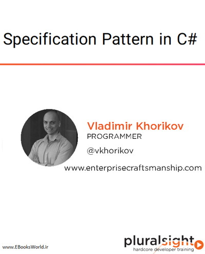 دوره ویدیویی Specification Pattern in C#