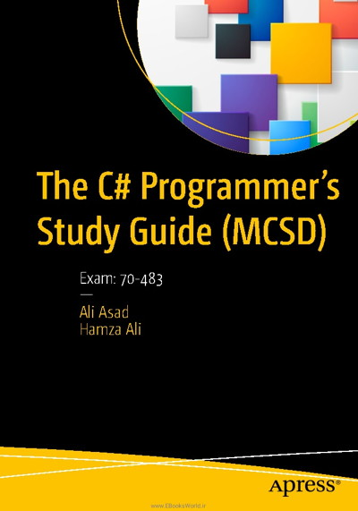 کتاب The C# Programmer's Study Guide (MCSD), Exam: 70-483