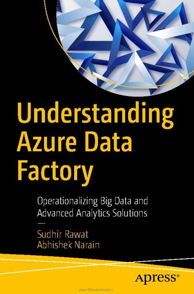کتاب Understanding Azure Data Factory