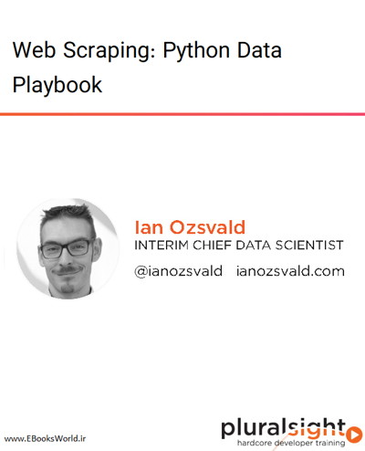 دوره ویدیویی Web Scraping: Python Data Playbook