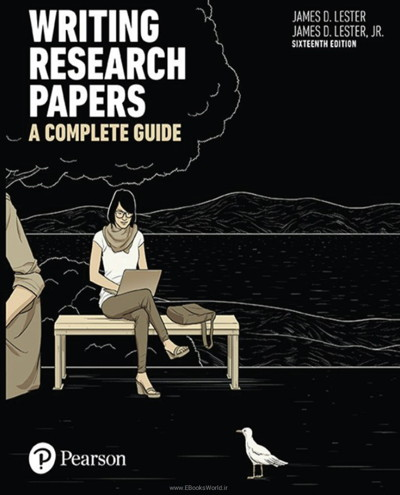 کتاب Writing Research Papers: A Complete Guide, 16th Edition