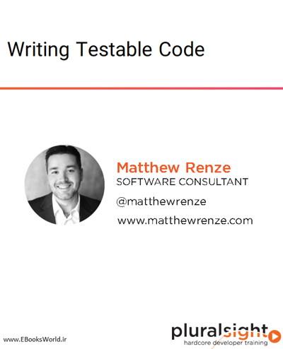 دوره ویدیویی Writing Testable Code
