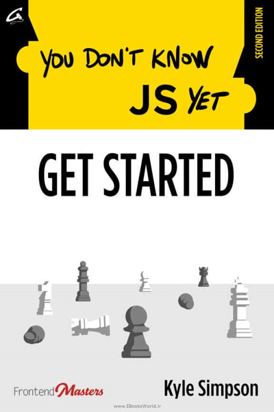 کتاب You Don't Know JS Yet: Get Started, 2nd Edition
