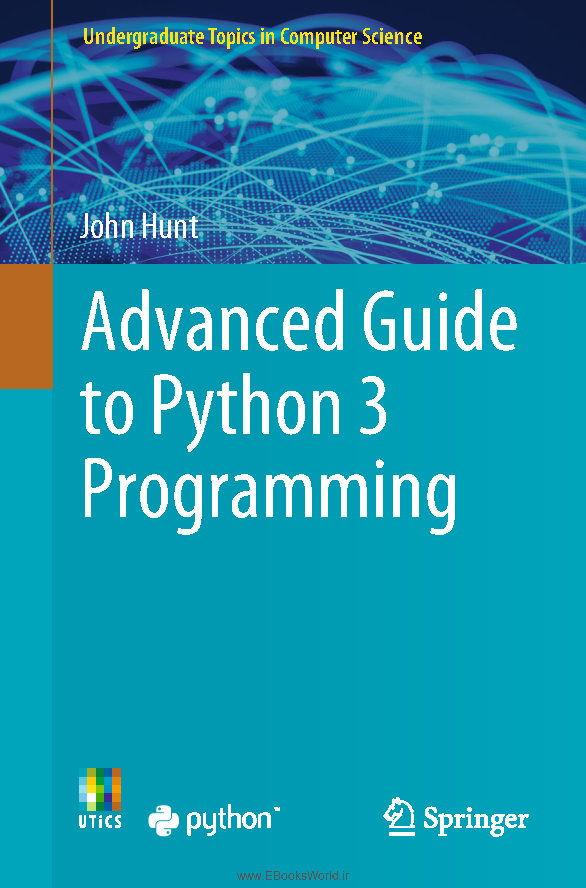 کتاب Advanced Guide to Python 3 Programming