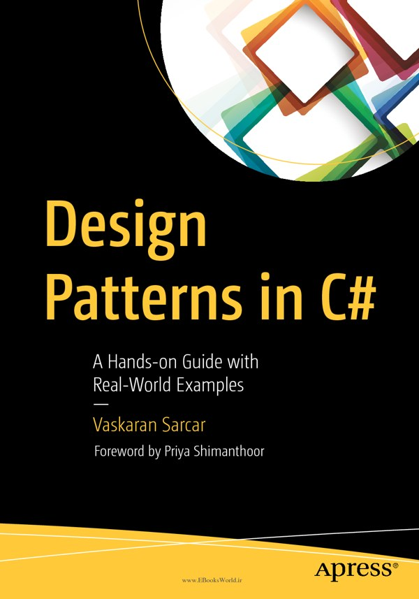 دانلود کتاب Design Patterns in C#: A Hands-on Guide with Real-World Examples
