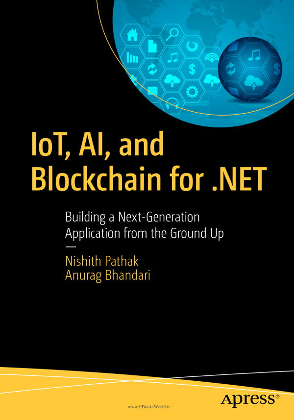 دانلود کتاب IoT, AI, and Blockchain for .NET
