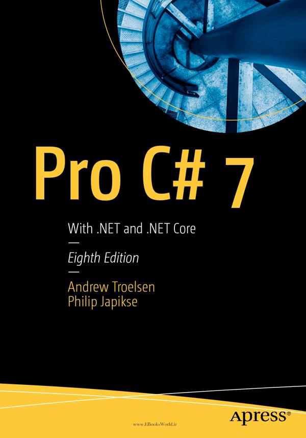 کتاب Pro C# 7: With .NET and .NET Core
