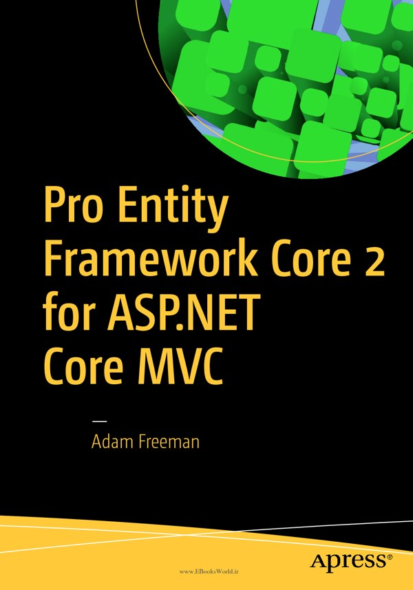 دانلود کتاب Pro Entity Framework Core 2 for ASP.NET Core MVC