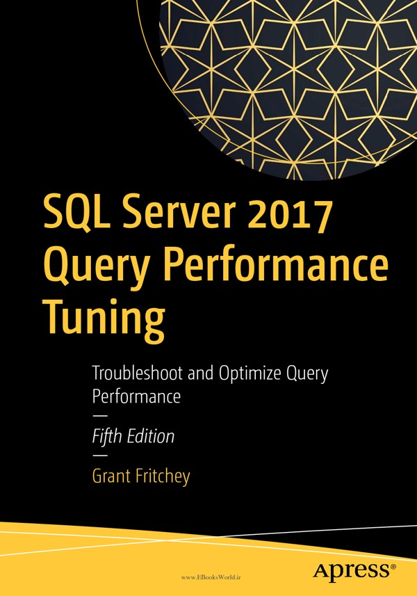 دانلود کتاب SQL Server 2017 Query Performance Tuning, 5th Edition