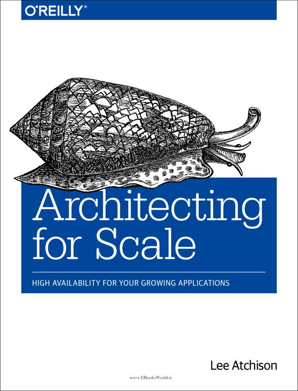 دانلود کتاب Architecting for Scale