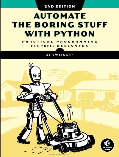 کتاب Automate the Boring Stuff with Python, 2nd Edition