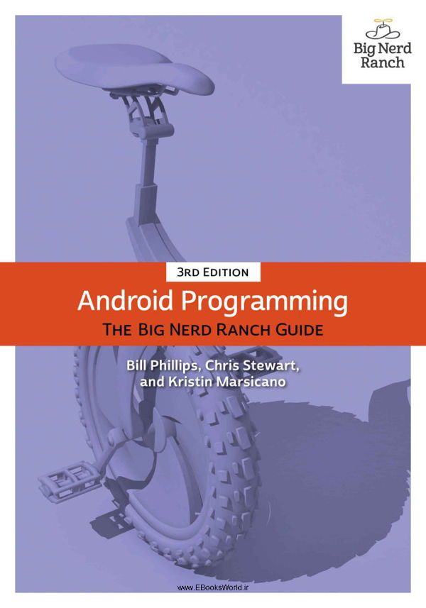 دانلود کتاب Android Programming: The Big Nerd Ranch Guide, 3rd Edition