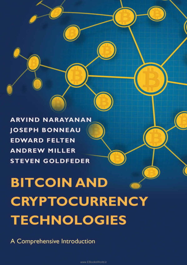 دانلود کتاب Bitcoin and Cryptocurrency Technologies A Comprehensive Introduction