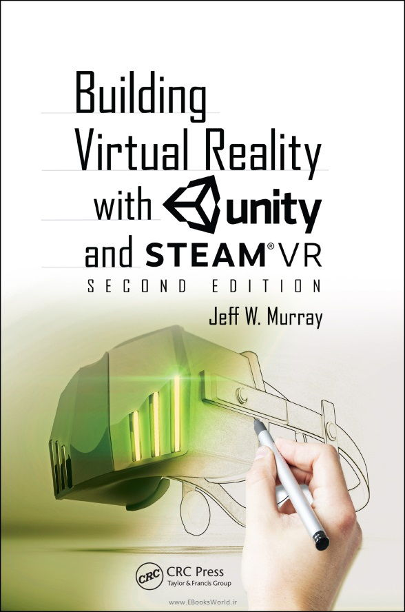 کتاب Building Virtual Reality with Unity and SteamVR 2nd Edition