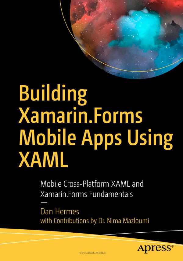 دانلود کتاب Building Xamarin.Forms Mobile Apps Using XAML