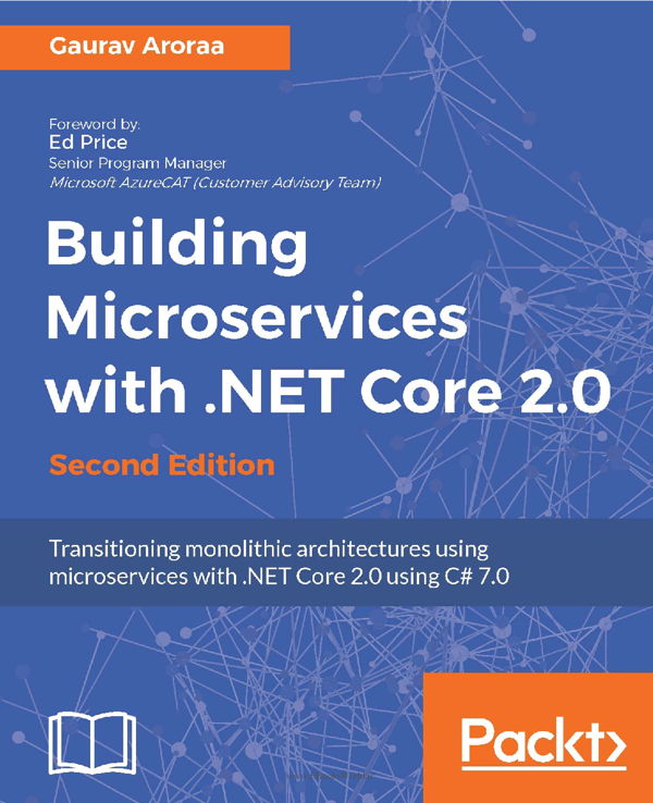 دانلود کتاب Building Microservices with .NET Core 2.0 - Second Edition
