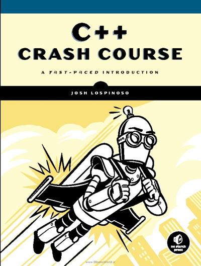 کتاب C++ Crash Course: A Fast-Paced Introduction