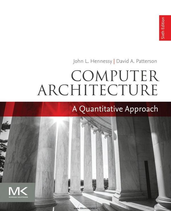 کتاب Computer Architecture: A Quantitative Approach 6th Edition