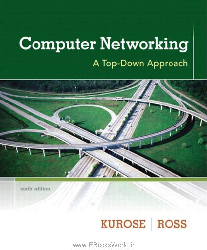 کتاب Computer Networking: A Top-Down Approach 6th Edition