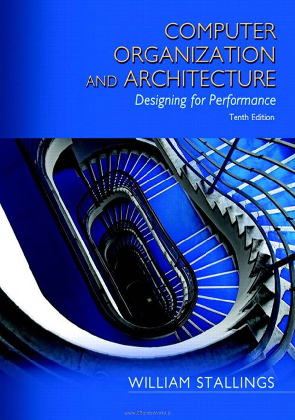 کتاب Computer Organization and Architecture 10th Edition