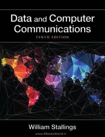 کتاب Data and Computer Communications 10th Edition