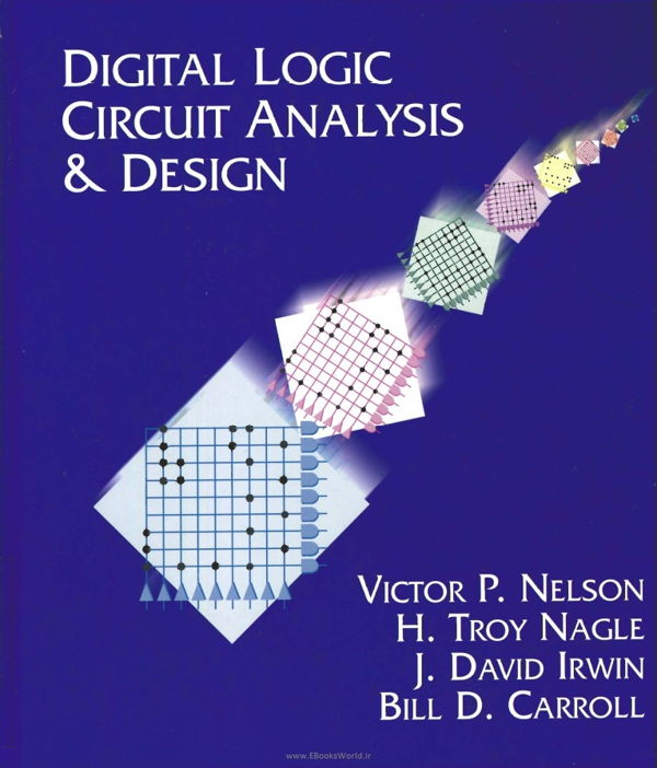 کتاب Digital Logic Circuit Analysis and Design
