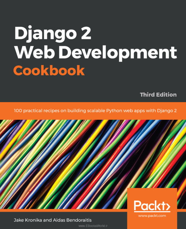 کتاب Django 2 Web Development Cookbook 3rd Edition