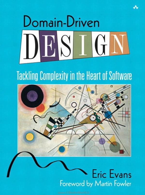 کتاب Domain-Driven Design: Tackling Complexity in the Heart of Software