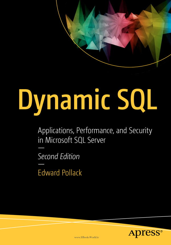 دانلود کتاب Dynamic SQL, 2nd Edition