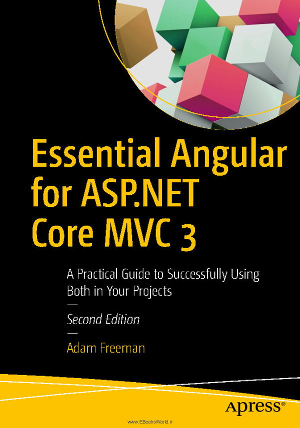 کتاب Essential Angular for ASP.NET Core MVC 3, 2nd Edition