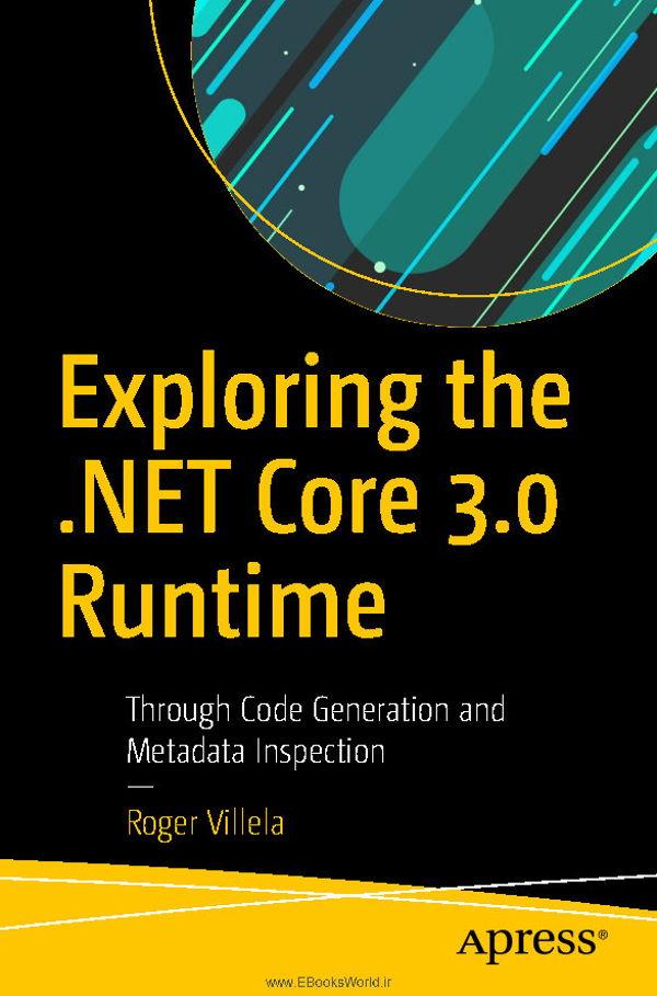 کتاب Exploring the .NET Core 3.0 Runtime