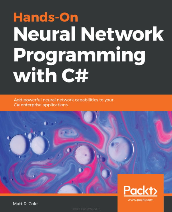 کتاب Hands-On Neural Network Programming with C#