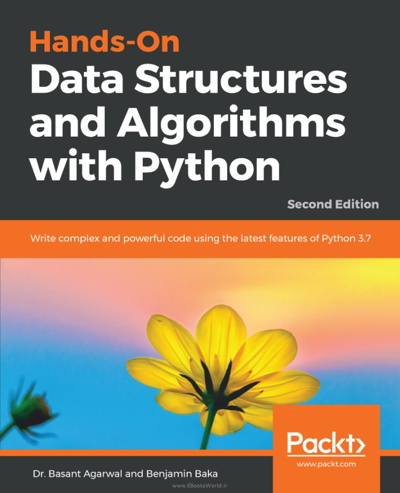 کتاب Hands-On Data Structures and Algorithms with Python, 2nd Edition