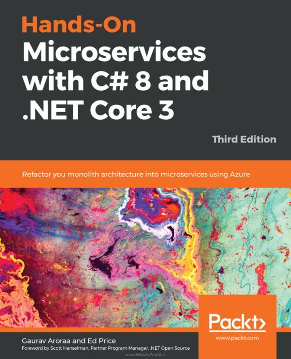 کتاب Hands-On Microservices with C# 8 and .NET Core 3.0, 3rd Edition