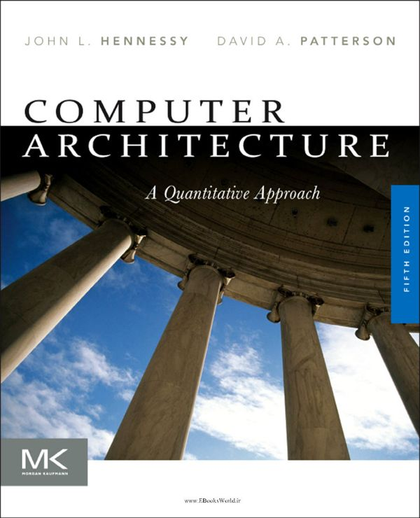 کتاب Computer Architecture: A Quantitative Approach 5th Edition
