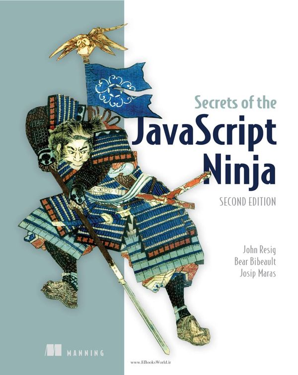 کتاب Secrets of the JavaScript Ninja 2nd Edition