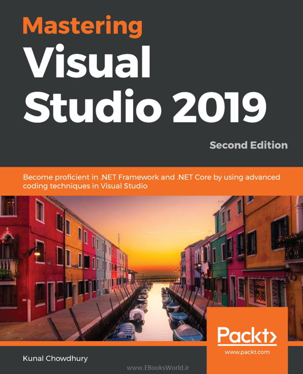کتاب Mastering Visual Studio 2019 2nd Edition