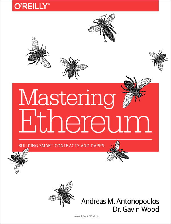 دانلود کتاب Mastering Ethereum: Building Smart Contracts and DApps