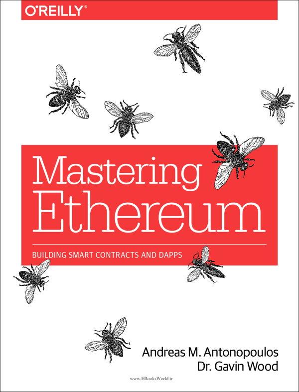 دانلود کتاب Mastering Ethereum: Building Smart Contracts and DApps