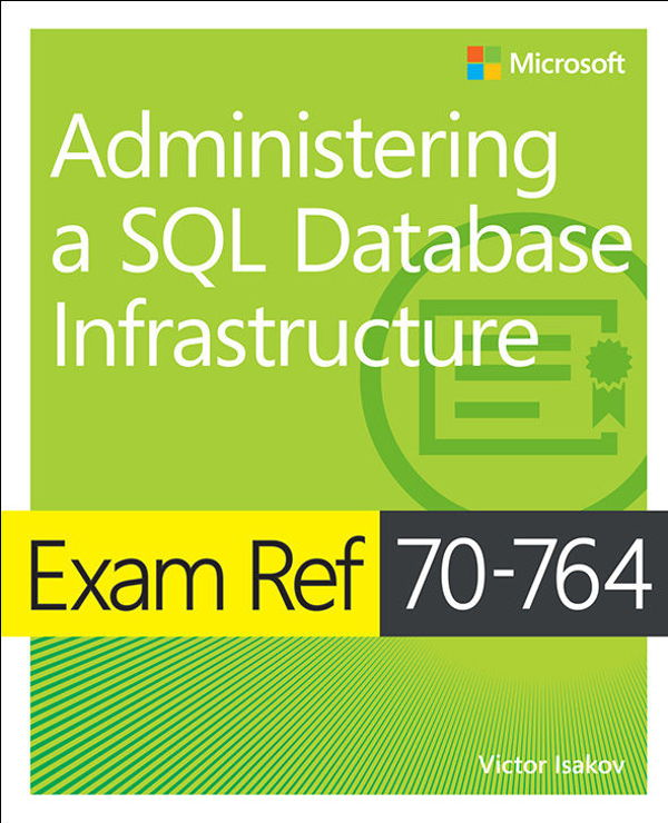 دانلود کتاب Exam Ref 70-764 Administering a SQL Database Infrastructure