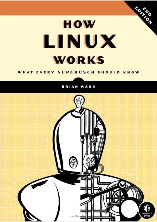 دانلود کتاب How Linux Works 2nd Edition