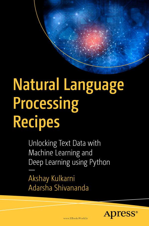 دانلود کتاب Natural Language Processing Recipes