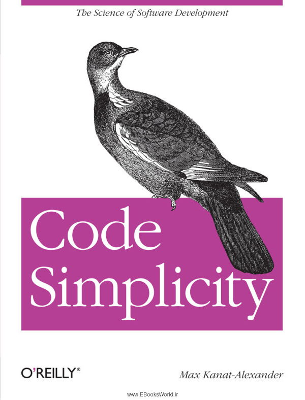 کتاب Code Simplicity The Science of Software Development
