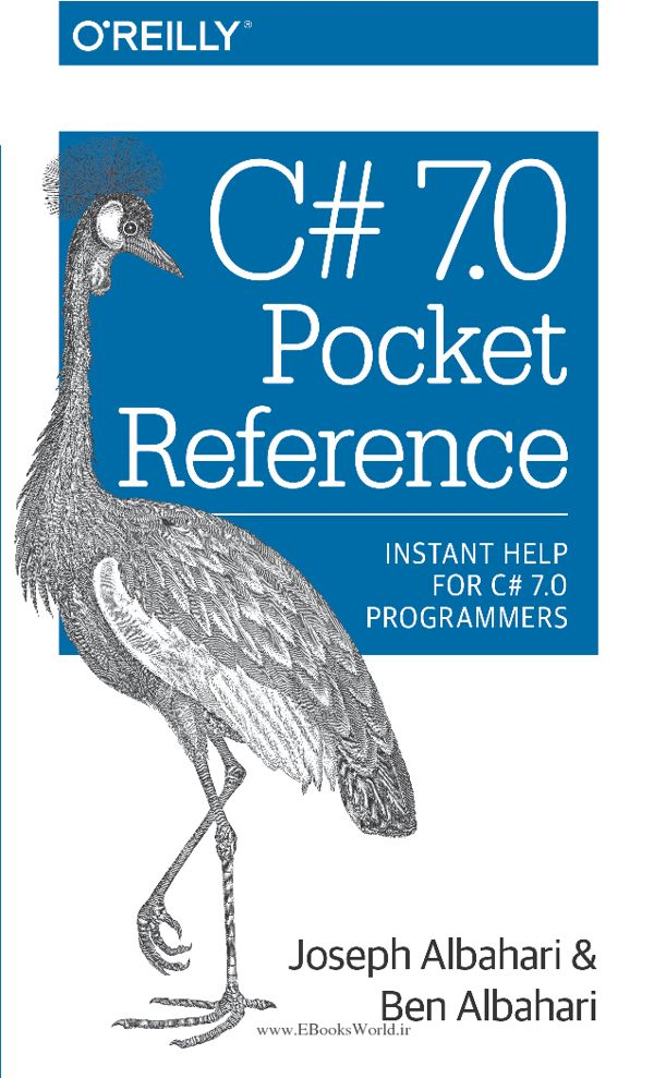 کتاب C# 7.0 Pocket Reference: Instant Help for C# 7.0 Programmers