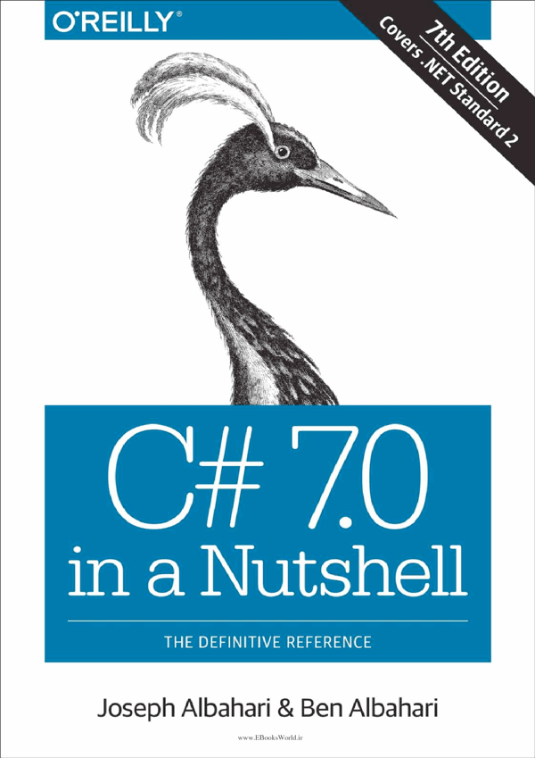 کتاب C# 7.0 in a Nutshell: The Definitive Reference