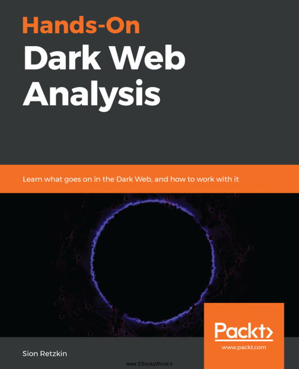 دانلود کتاب Hands-On Dark Web Analysis